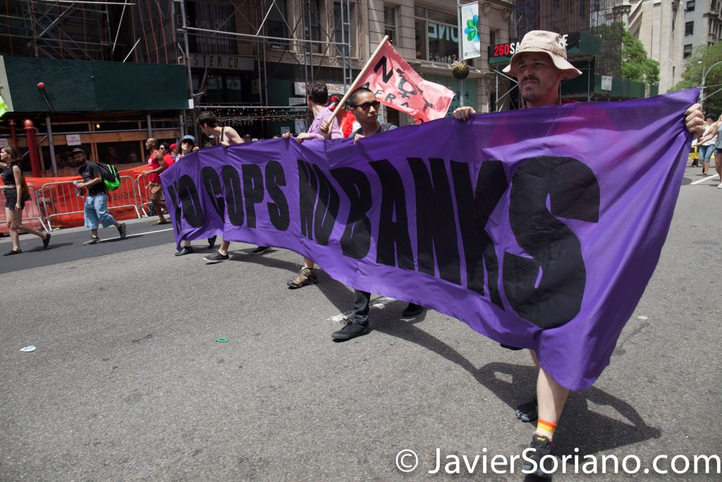 "6/25/2017 Manhattan, NYC - Pride March 2017. ""No cops, no banks."" Photo by Javier Soriano/www.JavierSoriano.com"