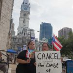 "7/26/2016 - Philadelphia, Pa.  ""Cancel (criminal) the debt of Puerto Rico!"" Photo by Javier Soriano/http://www.JavierSoriano.com/"