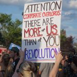 """7/26/2016 - Philadelphia, Pa.  """"Attention corporate overlords: There are more of us than of you. Revolution."""" Photo by Javier Soriano/http://www.JavierSoriano.com/"""