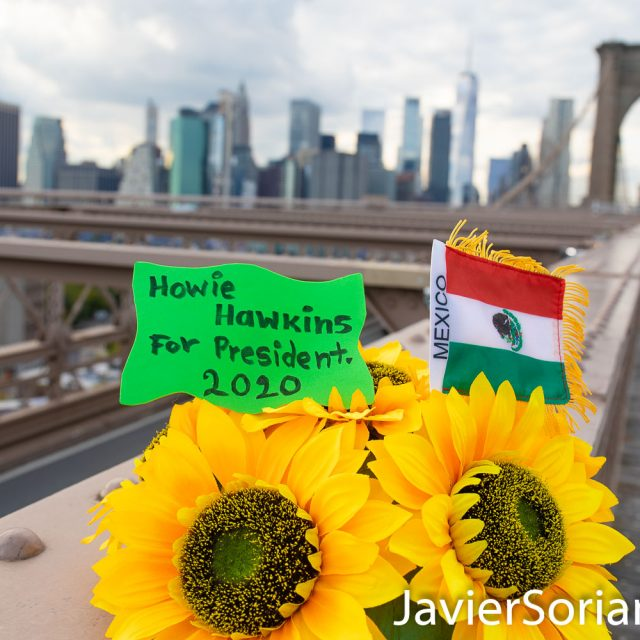 Mexican-Americans support Howie Hawkins for president 2020. HowieHawkins.us I took this photo on the Brooklyn Bridge in New York City. Photo by Javier Soriano/www.JavierSoriano.com