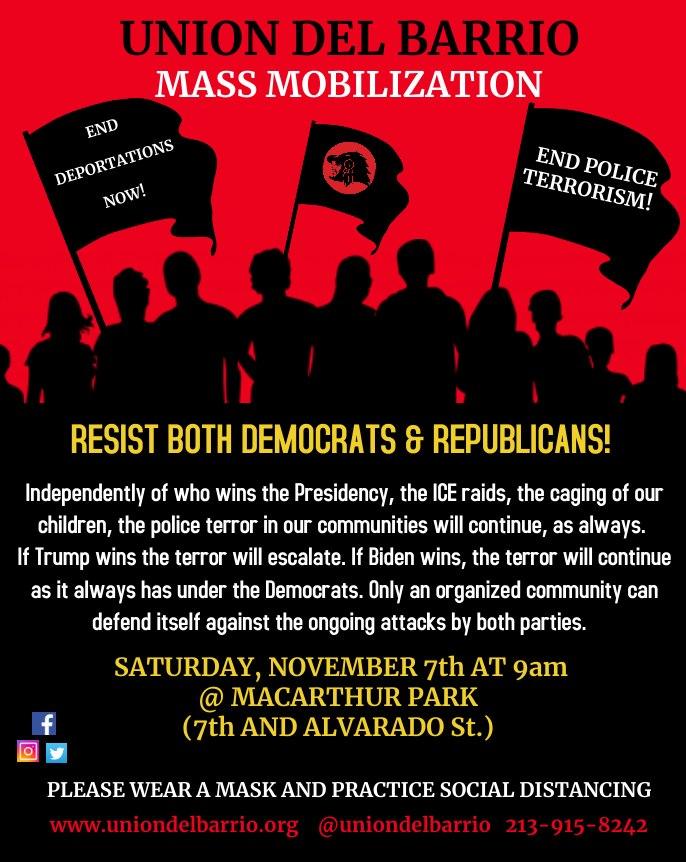 Unión del Barrio en Los Angeles, California invita a la gente a una manifestación el sábado 7 de noviembre de 2020, a las 9 AM, en el MacArthur Park (7th Street y Alvarado Street).