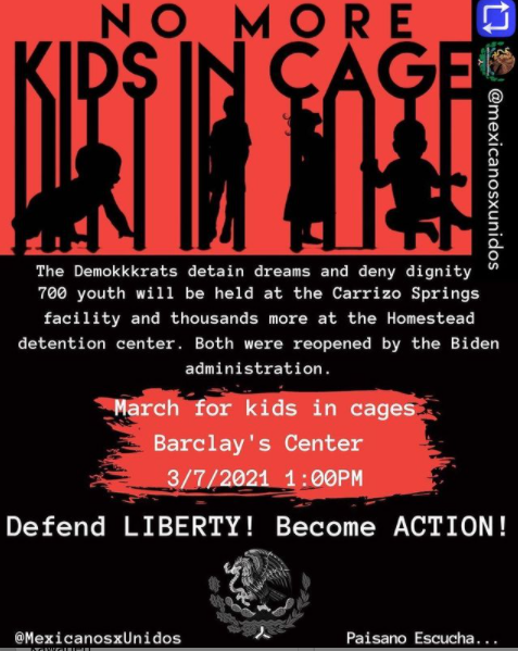 NO MORE KIDS IN CAGES.  Barclays Center. Brooklyn, New York City.  Sunday, March 7, 2021. 1PM.  MORE INFO: www.instagram.com/mexicanosxunidos